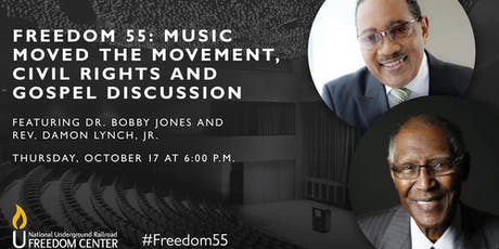 Freedom 55: Music Moves the Movement, Civil Rights and Gospel Discussion tickets