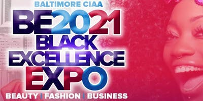 BE2021 Baltimore CIAA Black Excellence Expo