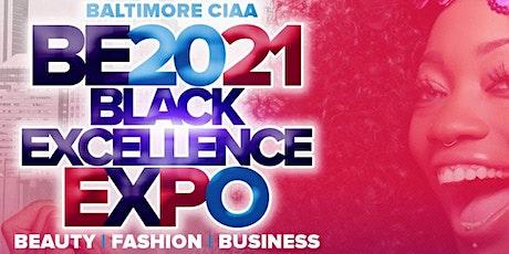 BE2021 Baltimore CIAA Black Excellence Expo tickets