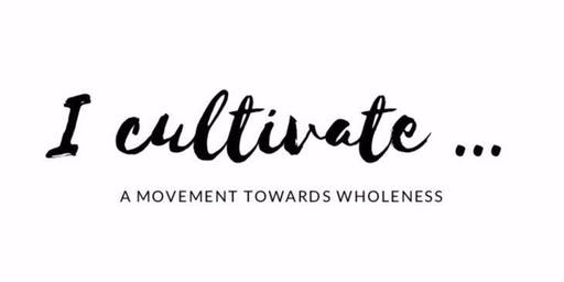 I Cultivate: Body Positivity