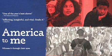Community Screenings of America to Me tickets