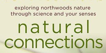 Treehaven Dinner and a Speaker - Natural Connections in the Northwoods