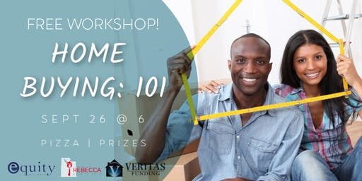 Home Buying 101: Free Workshop!