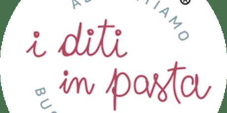 I diti in pasta - Alimentiamo le buone abitudini 2019 - IV edizione biglietti