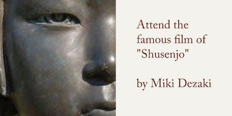 """Screening of """"Shusenjo"""" tickets"""