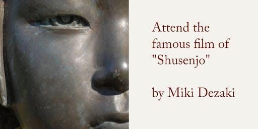 "Screening of ""Shusenjo"""