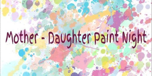 Mother-Daughter Paint Party