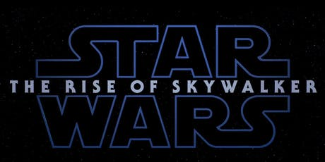 Star Wars: The Rise of Skywalker Private Screening tickets