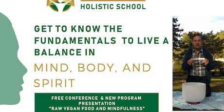 "FREE CONFERENCE  & NEW PROGRAM PRESENTATION ""Vegan Raw Food"" tickets"