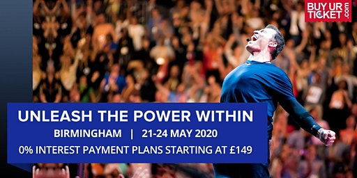 Tony Robbins UPW Birmingham 2020 - Tickets available on Easy Payment Plan