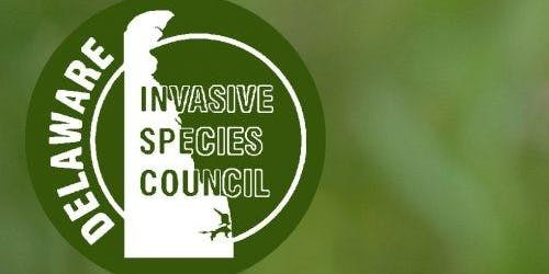 Delaware Invasive Species Council 2019 Annual Meeting