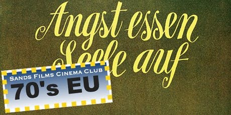 EU Films of the 70's: Angst Essen Seele Auf tickets