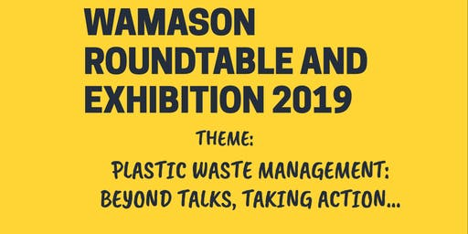 Copy of WAMASON ROUNDTABLE & EXHIBITION