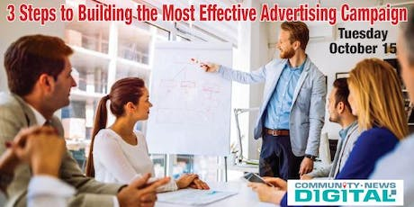 3 Steps to Building the Most Effective Advertising Campaign tickets