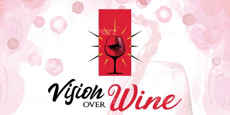 VISION OVER WINE tickets