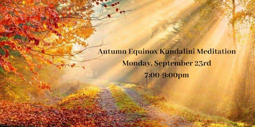 Autumn Equinox Kundalini Meditation
