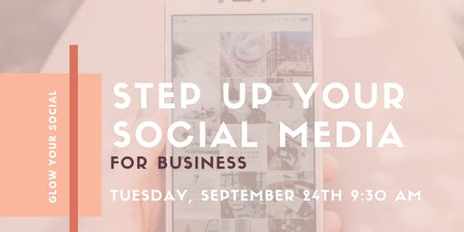 Step Up Your Social Media for Business
