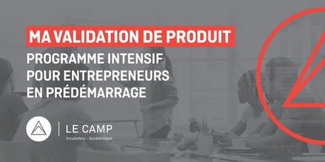 Ma validation de produit - Programme intensif MVP - Cohorte 20 tickets