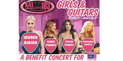 """Kat Country Presents """"Girls And Guitars"""""""