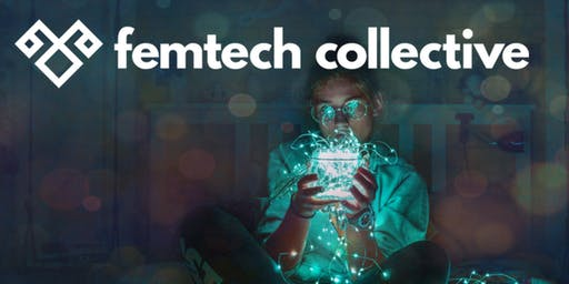 FemTech Collective: Sydney Launch!