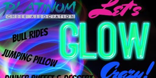 Let's Glow CRAZY!