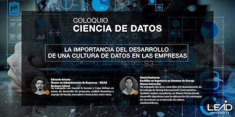 Coloquio Ciencia de Datos - El desarrollo de una cultura de datos entradas