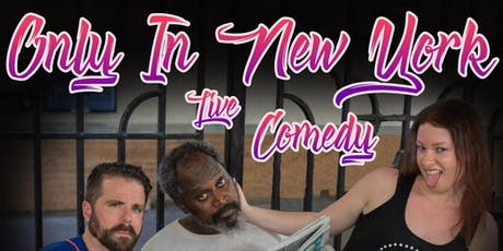 Only in New York: Live Comedy tickets