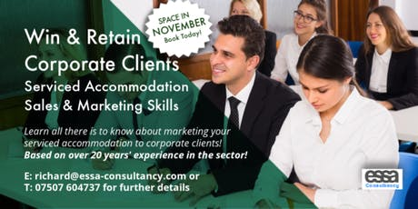 Win & Retain Corporate Clients - Serviced Accommodation Sales & Marketing Skills [NOVEMBER] tickets