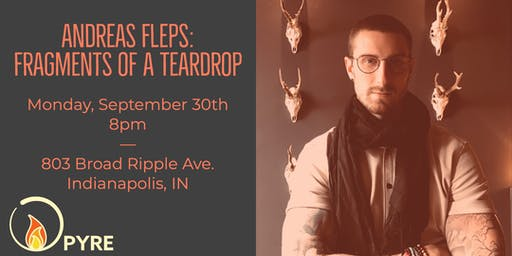 Fragments of a Teardrop: Poetry & Conversation w/Andreas Fleps