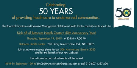 Kick-off of Betances Health Center's 50th Anniversary Year! tickets