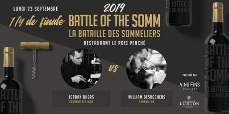 Quart de finale - Restaurant Le Pois Penché - Battle of the Somm 2019 tickets