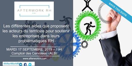 AfterWork RH Albi - Septembre 2019 - Les différentes aides du territoire pour nous soutenir dans nos problématiques RH billets