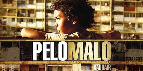 Pelo Malo (VENEZUELA / 2013 / 93 MIN) tickets