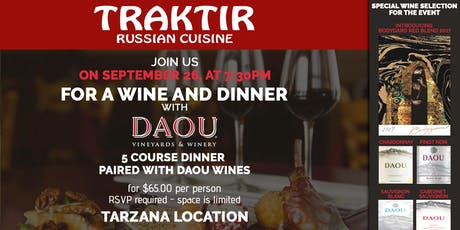 """Dinner and Wine with DAOU VINEYARDS & WINERY "" at Traktir Tarzana tickets"
