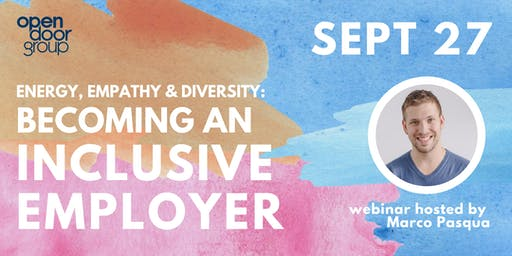 Energy, Empathy & Diversity: Becoming an Inclusive Employer