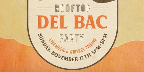 Rooftop Del Bac Party tickets