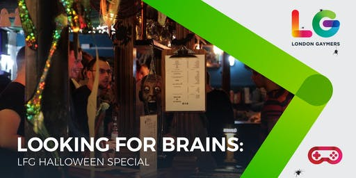 Looking for Brains: LFG Halloween Special