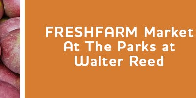 The Parks at Walter Reed Farmers Market