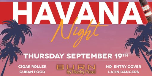 Havana Night at Burn