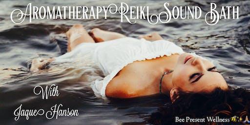 Aromatherapy Reiki Sound Bath