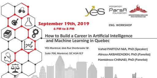 How to Build a Career in Artificial Intelligence and Machine Learning in Quebec Fall 2019