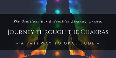 Journey Through the Chakras: A Pathway to Gratitude tickets