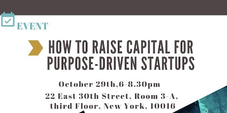 NAVIGATING IMPACT – HOW TO RAISE CAPITAL FOR PURPOSE-DRIVEN STARTUPS tickets