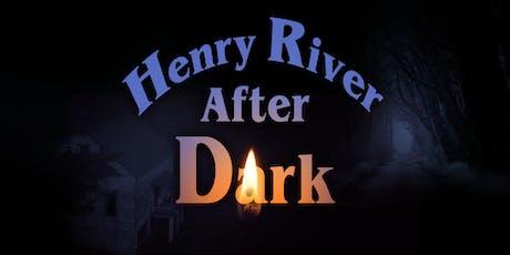 Henry River After Dark tickets
