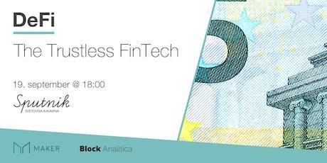 DeFi: Trustless Fintech tickets