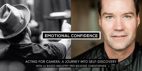 EMOTIONAL CONFIDENCE:  ACTING FOR CAMERA (POP-UP WORKSHOP) tickets