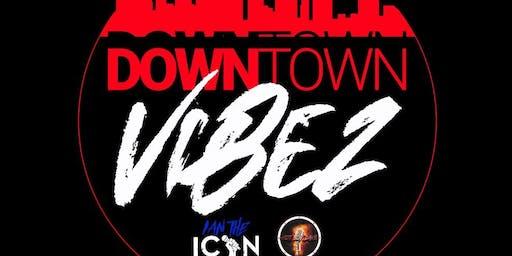 Downtown Vibez