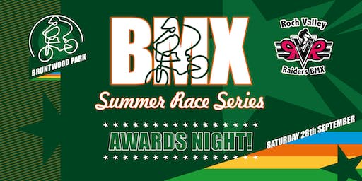 2019 Bruntwood Park BMX & RVR Summer Race Series - Awards Night