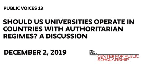 Should US Universities Operate in Countries with Authoritarian Regimes? tickets
