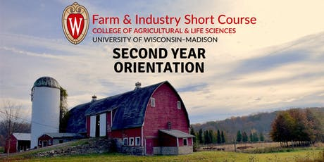 Farm and Industry Short Course: Second Year Orientation tickets